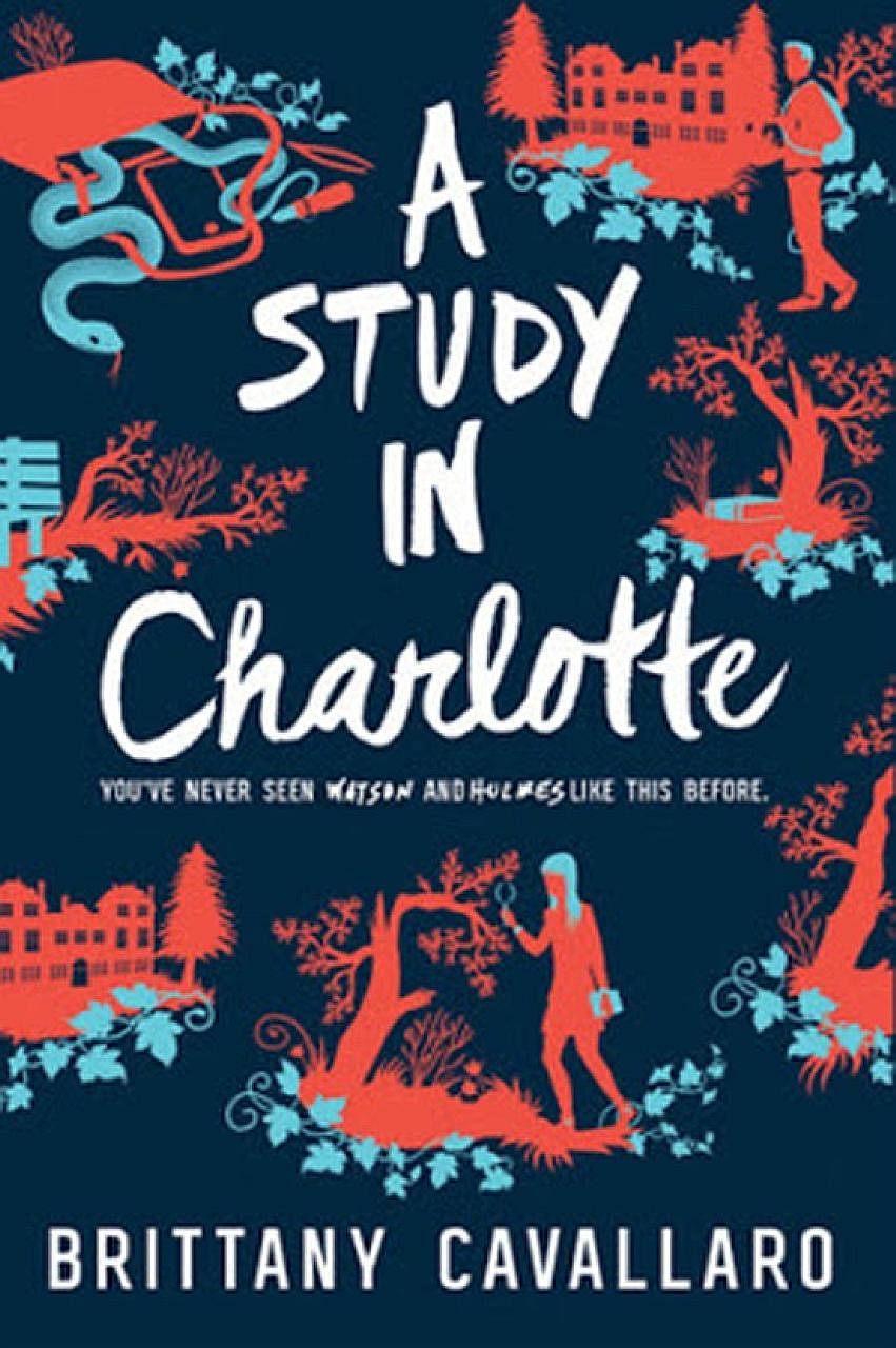 American author Brittany Cavallaro puts her spin on Sherlock Holmes, who has been a huge part of her life, in her debut novel, A Study In Charlotte (above).