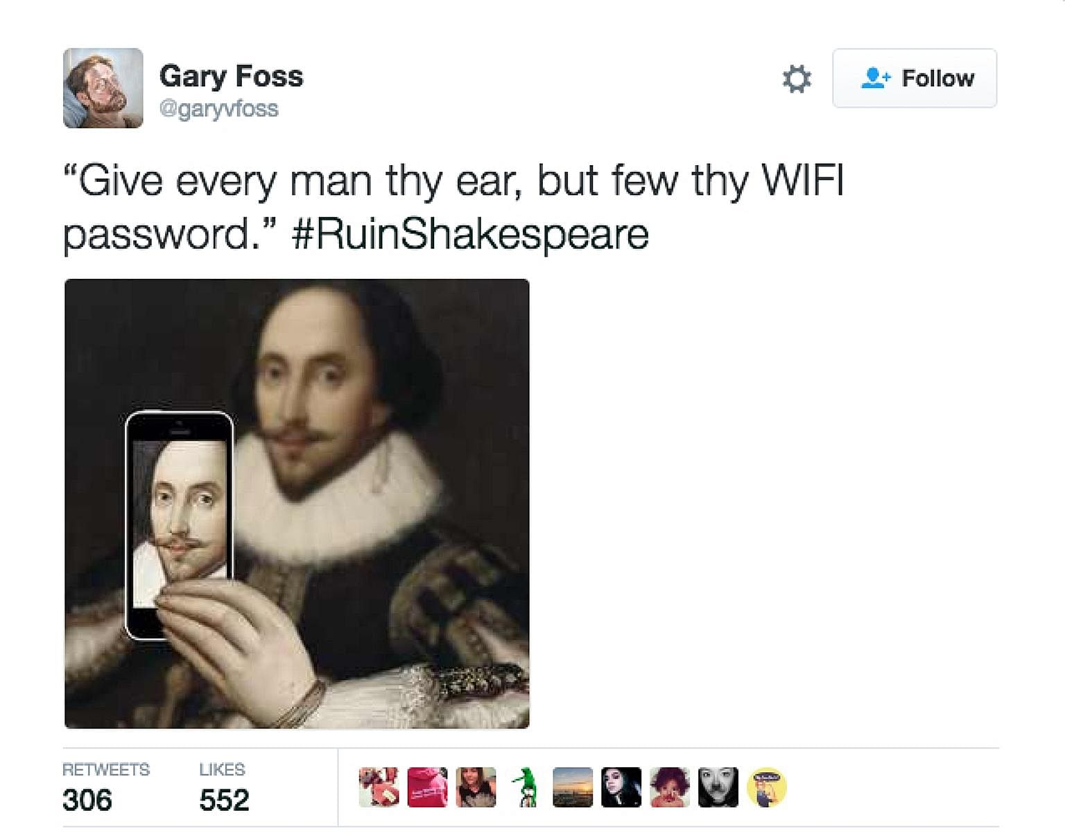 """The Internet was out to """"ruin"""" the celebrated bard last week with thousands of contributors mangling Shakespearean quotes under the hashtag #Ruin Shakespeare."""