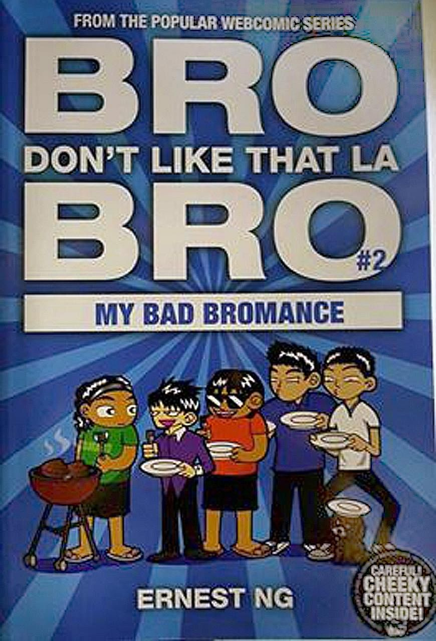 The book is based on a webcomic series by the author about his experiences with his housemates in Malaysia. It is not meant for children.
