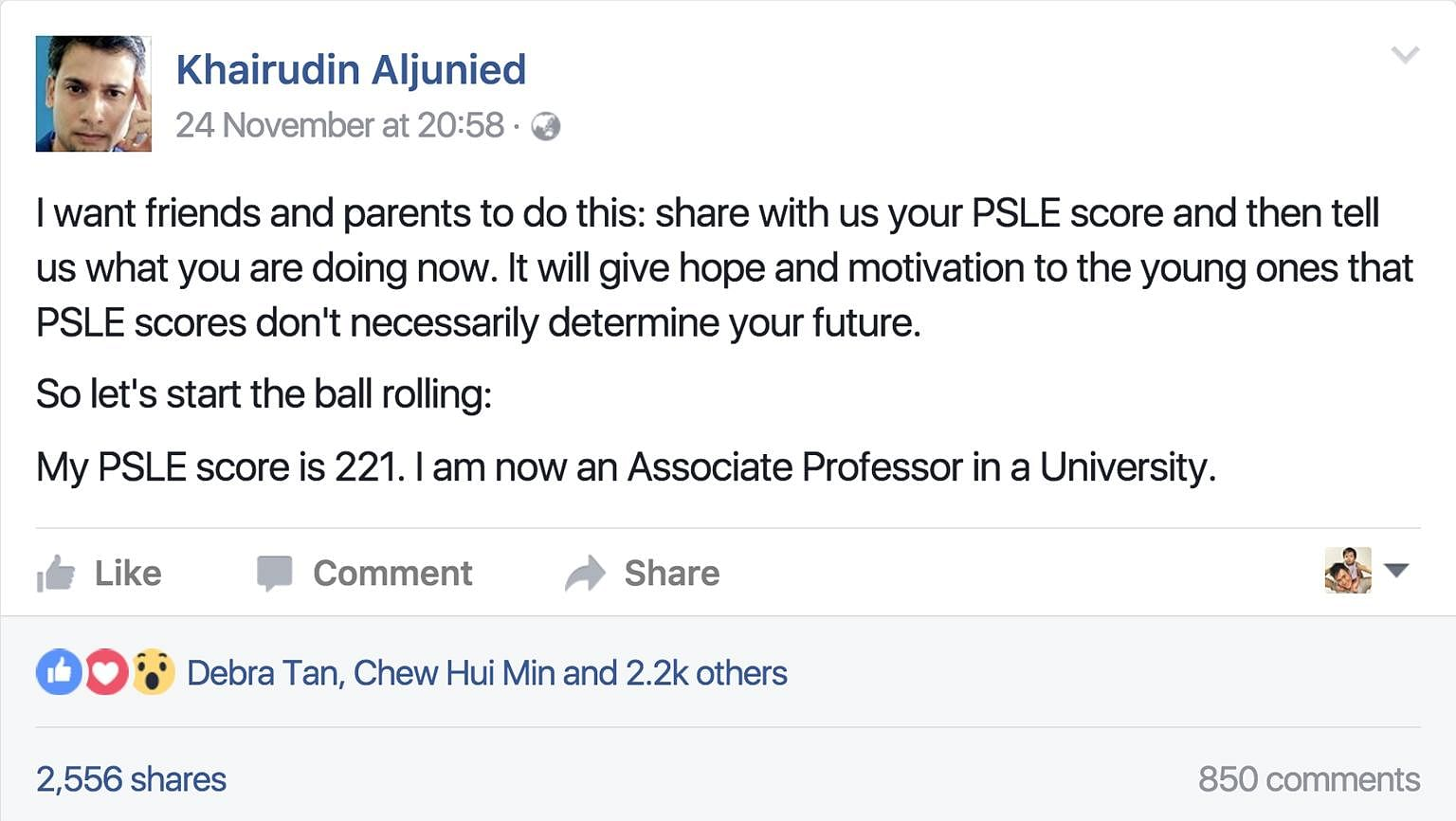 Facebook user Khairudin Aljunied urged friends and parents to share their PSLE scores and their current occupation. The aim is to tell pupils that exam results do not necessarily reflect what they are capable of achieving in life. People have been po