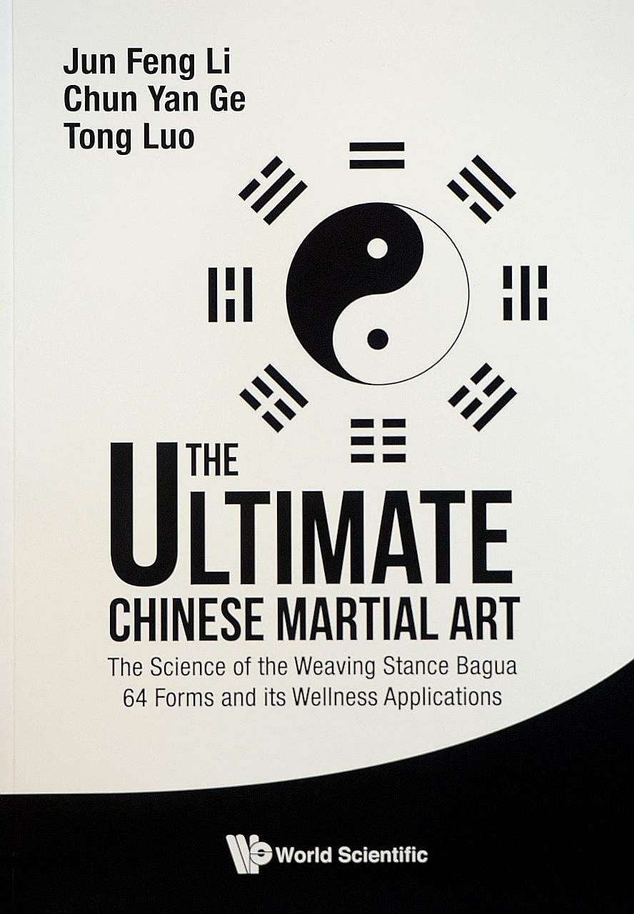 Wushu coach Li Junfeng wrote The Ultimate Chinese Martial Art (above) with a physicist with more than 40 years of martial arts training and his student, a national bagua champion in China.