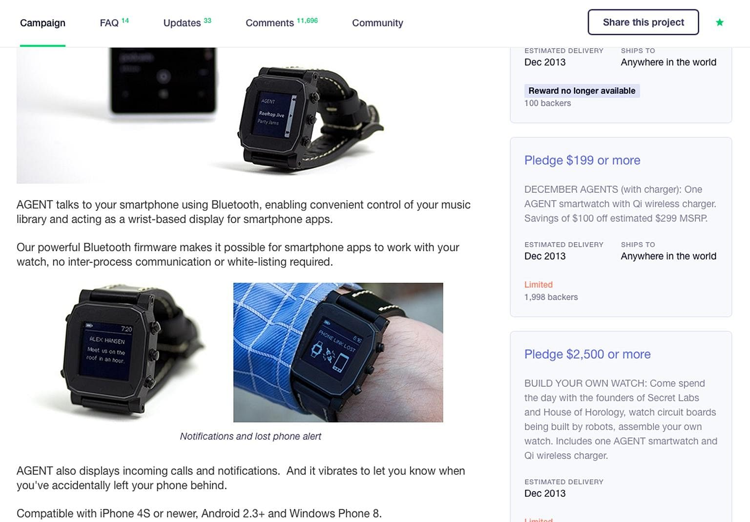 The Kickstarter campaign site for the Agent smartwatch. Originally slated to be launched in early 2014, the project has gone cold, with the last update by the developer a year ago.