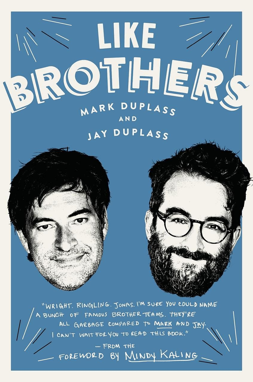 Like Brothers (above), published this month, looks at how film-makers Jay (top left) and Mark Duplass built a lifelong partnership.
