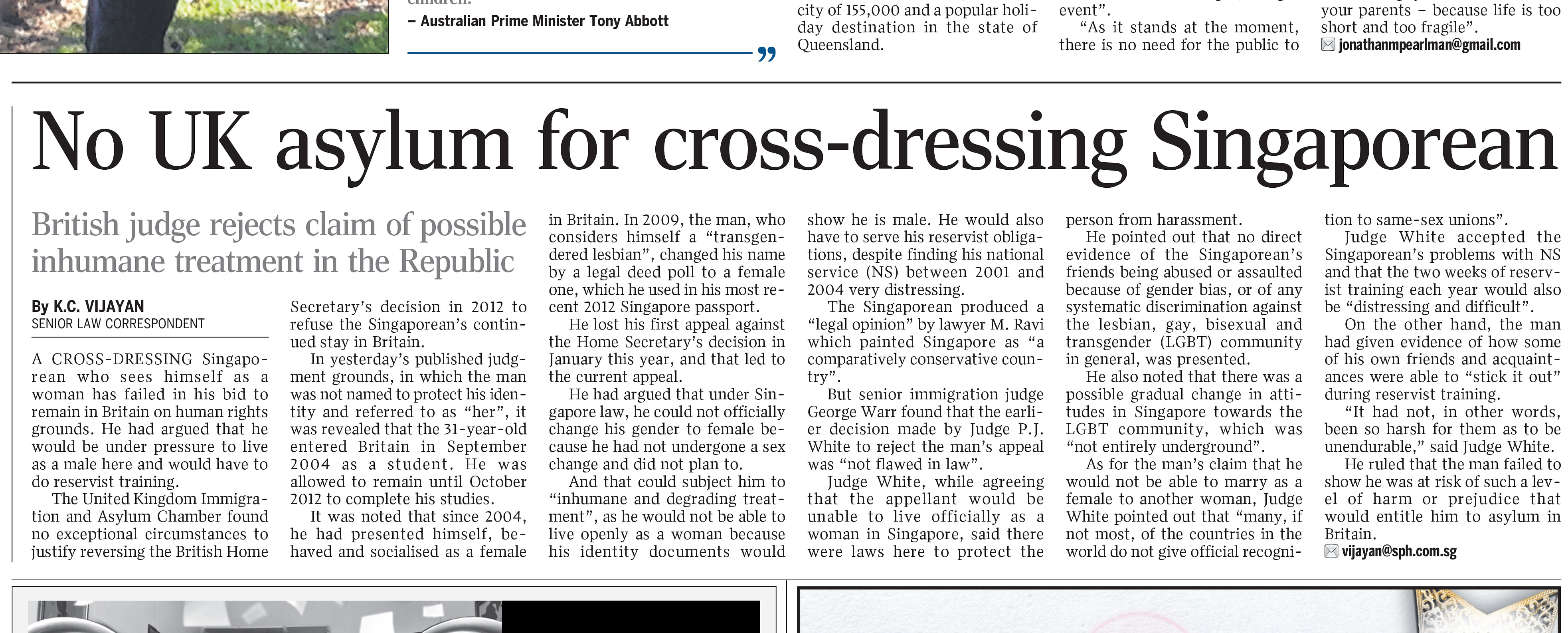 There Appears To Be An Unfortunate And Inappropriate Mis Use Of Gender Pronouns In The Article No Uk Asylum For Cross Dressing Singaporean