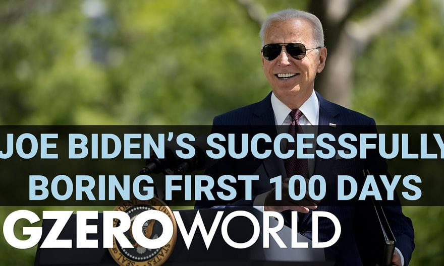 "Make Politics ""Boring"" Again: Joe Biden's First 100 Days | GZERO World with Ian Bremmer"