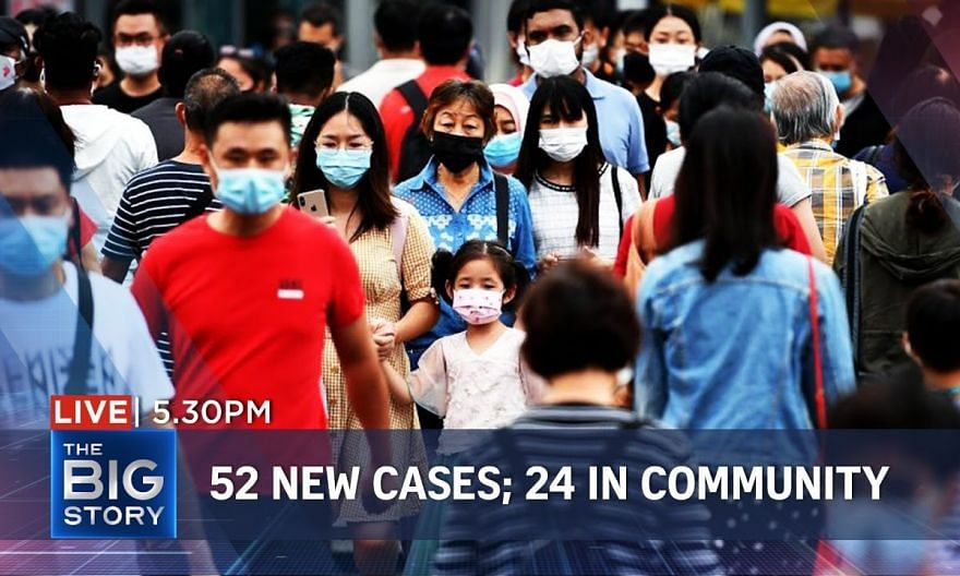 52 new Covid-19 cases; 24 in community, including 13 linked to airport cluster   THE BIG STORY