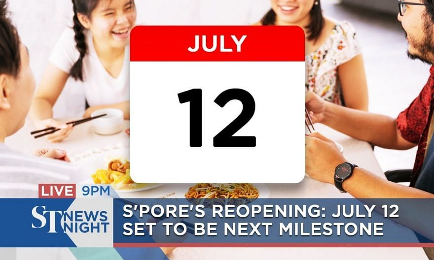 S'pore's reopening: July 12 set to be the next milestone | ST NEWS NIGHT