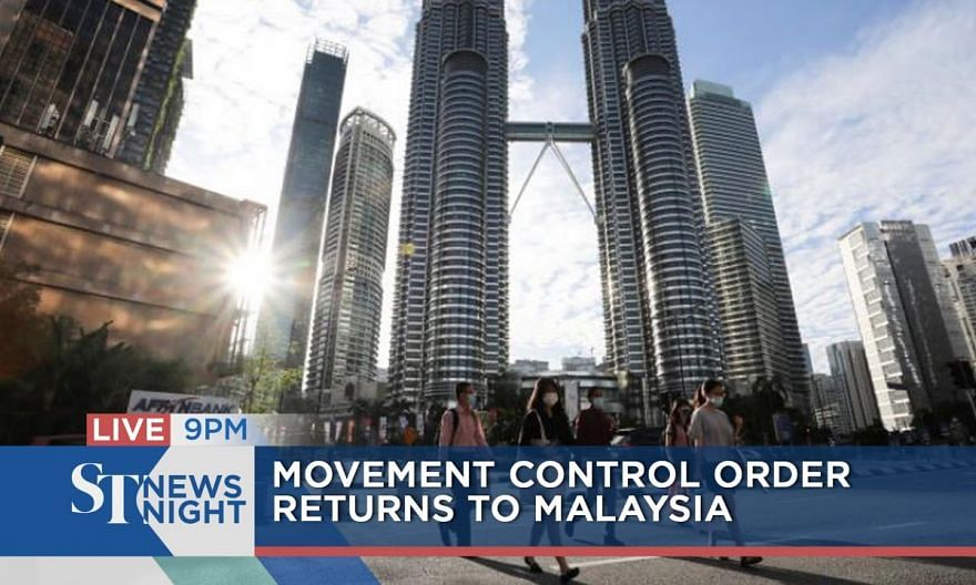 Movement Control Order returns to Malaysia | ST NEWS NIGHT