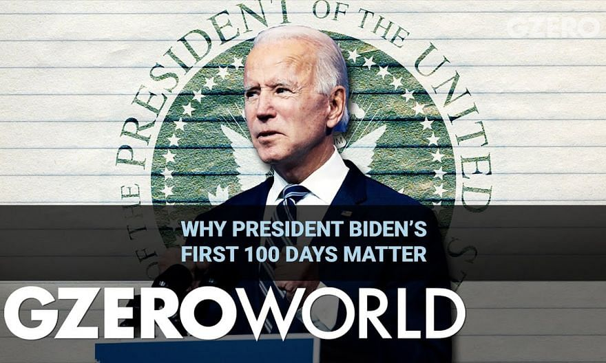 Ian Explains: Why President Biden's First 100 Days Matter | GZERO World
