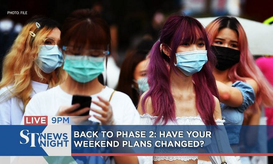 Back to Phase 2 - Have your weekend plans changed? | ST NEWS NIGHT