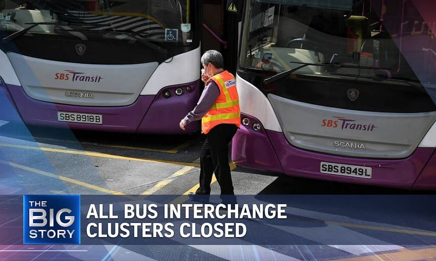 Covid-19: All bus interchange clusters closed   THE BIG STORY