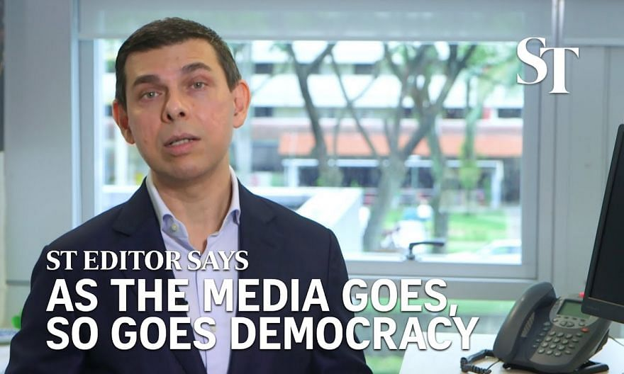 As the media goes, so goes democracy | Warren Fernandez | ST Editor Says
