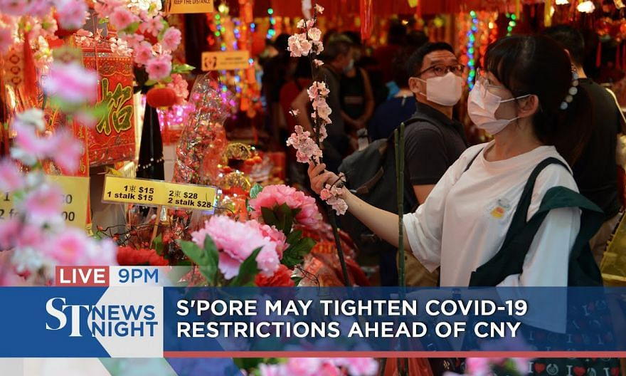 S'pore may tighten Covid-19 restrictions ahead of CNY | ST NEWS NIGHT