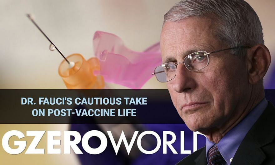 Dr. Fauci's Cautious Take On Post-Vaccine Life | GZERO World with Ian Bremmer