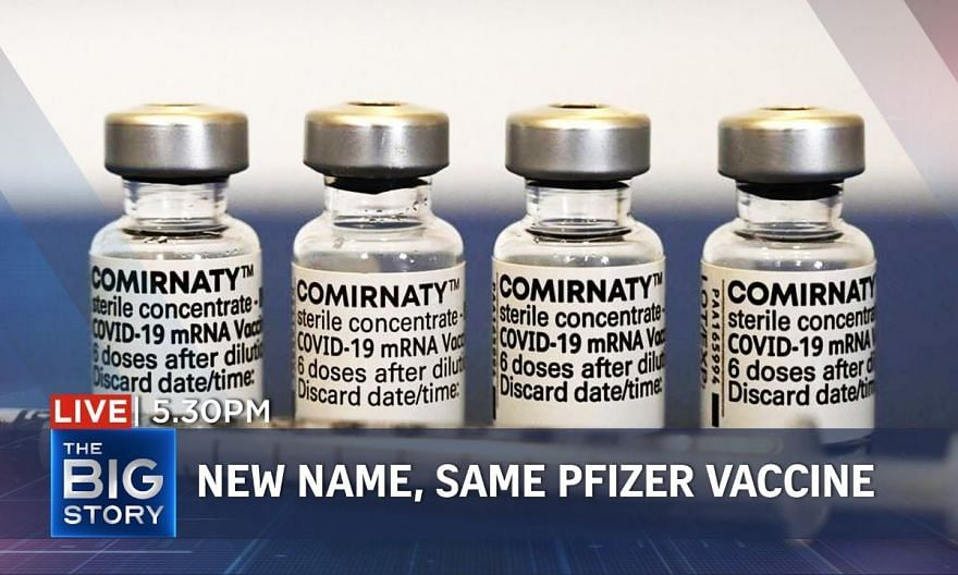 New name, same vaccine – Comirnaty jab same as Pfizer-BioNTech's, says MOH | THE BIG STORY