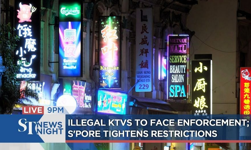 Illegal KTVs to face enforcement; S'pore tightens restrictions | ST NEWS NIGHT