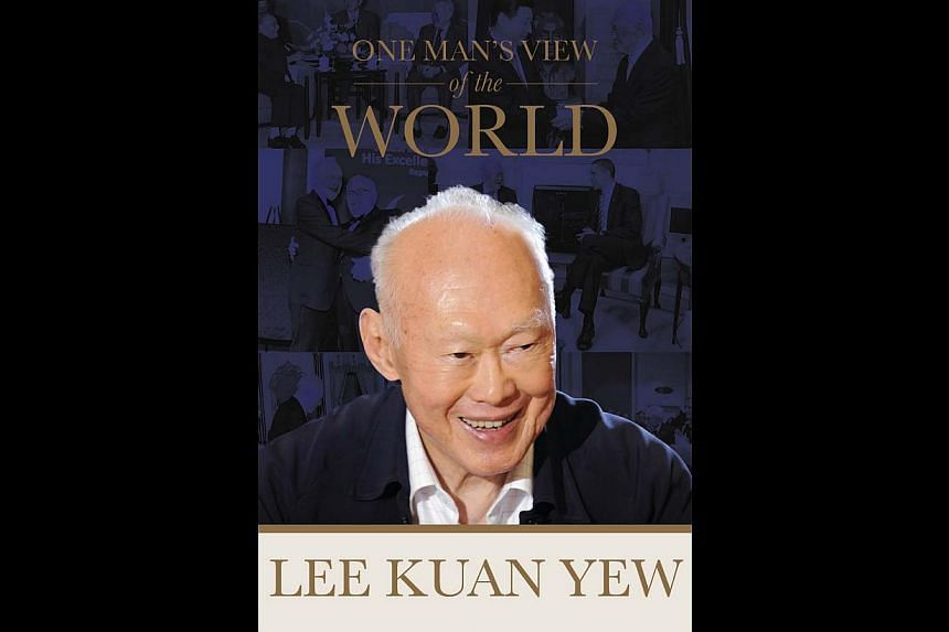 One Man's View of the World, anew book by former prime minister Lee Kuan Yew, will be launched on Aug 6. -- PHOTO: STRAITS TIMES PRESS