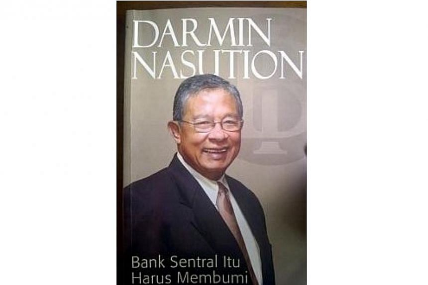 """In a new book on his time in office, titled """"A Central Bank Must be Down-to-Earth"""", Mr Darmin, who headed Bank Indonesia from Sept 2010 to May 2013, says the central bank must shape policies that matter to the bulk of the population - which in In"""
