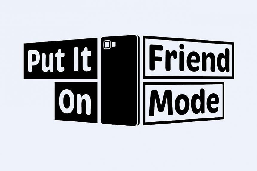 Put It On Friend Mode is a social campaign by four students at the Wee Kim Wee School of Communication and Information -- PHOTO: PUT IT ON FRIEND MODE