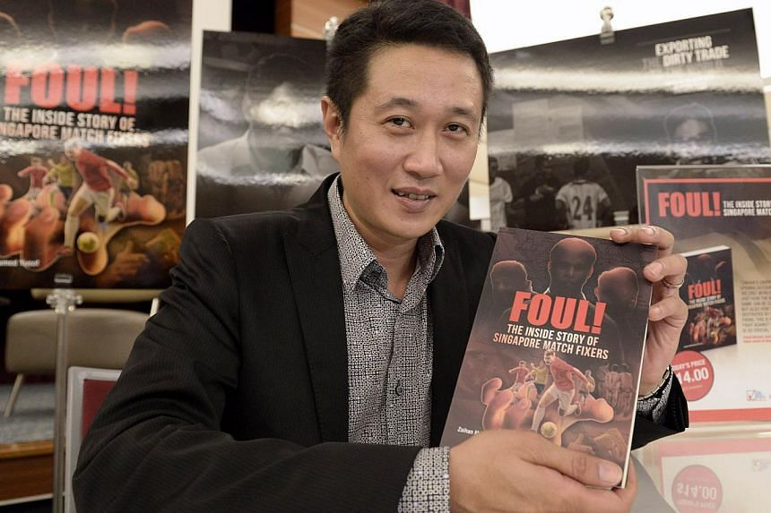 TNP senior correspondent Zaihan Mohamed Yusof's book Foul! shows how the match-fixing syndicates operate and reveals details about the lives of the Singaporeans involved. The 152-page book was launched yesterday.