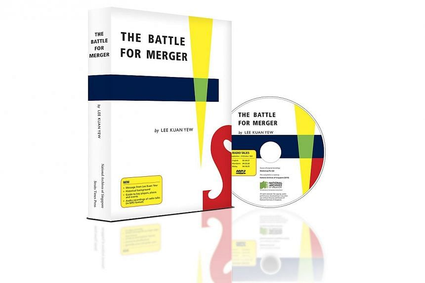 Cover of the book The Battle For Merger by Lee Kuan Yew, published by ST Press. -- PHOTO: ST PRESS
