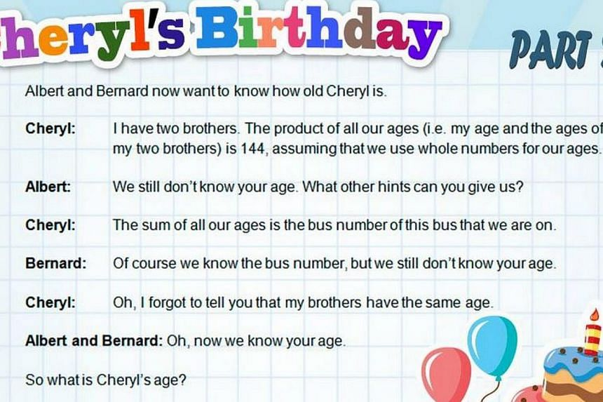 """The second part to the viral """"Cheryl's birthday"""" puzzle: Can you find out Cheryl's age? -- PHOTO: NANYANG TECHNOLOGICAL UNIVERSITY/FACEBOOK"""