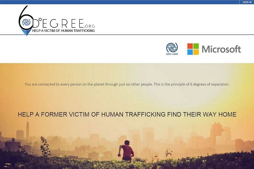 The International Organisation for Migration (IOM) and Microsoft on Tuesday, June 23, 2015, launched 6degree.org, a crowdfunding portal that allows people to directly support survivors of human trafficking through online donations.