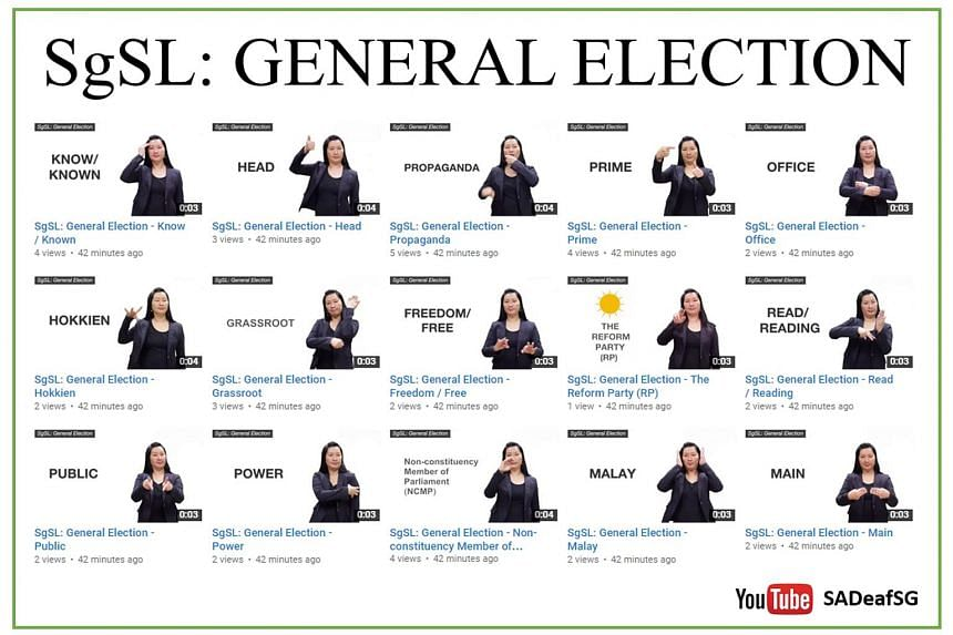 The Singapore Association for the Deaf has produced 109 videos, uploaded on YouTube, to assist deaf voters. They include terms unique to Singapore, such as Group Representation Constituencies.