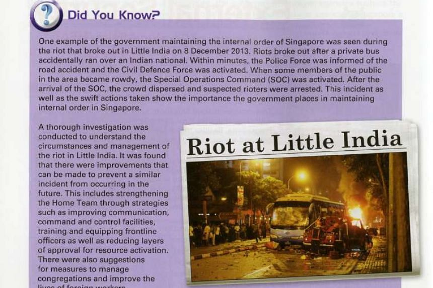 The Government's swift response to the 2013 Little India riot is one of the topical examples used in the revised upper secondary social studies textbook.
