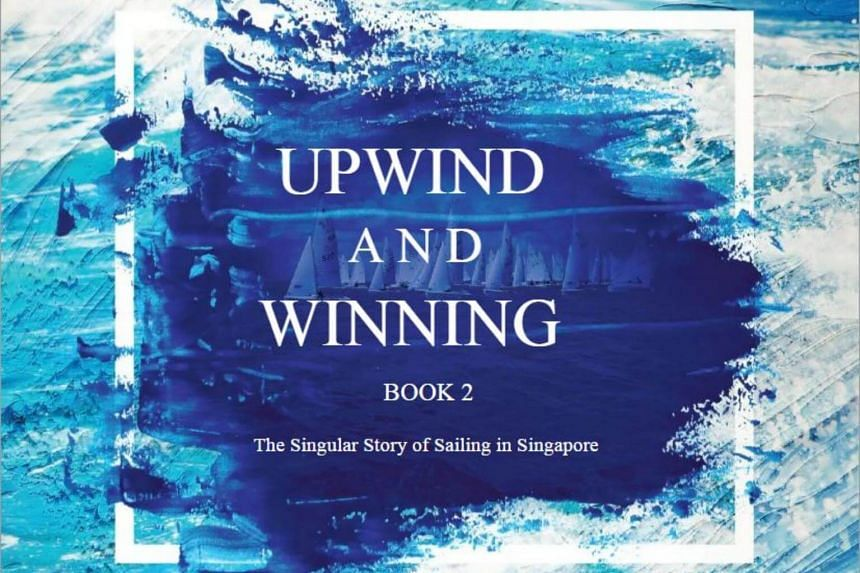 Titled Upwind and Winning, the books are also about the physicality and psyche of human endeavour.
