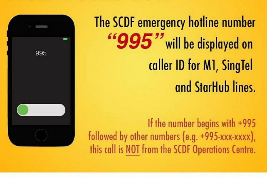SCDF said that the number 995 will be displayed as the caller ID on people's phones when the Operations Centre attempts to contact them, said SCDF on May 31, 2017.
