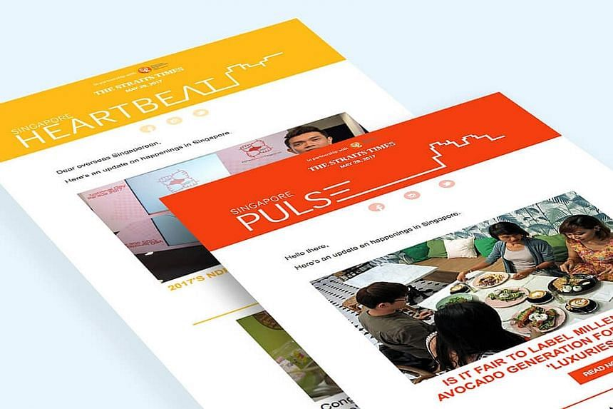 The Singapore Heartbeat newsletter is aimed at professionals, while Singapore Pulse will reach out to overseas students. The free monthly e-zines will be sent to all Singaporeans abroad who are registered with the Overseas Singaporean Unit.