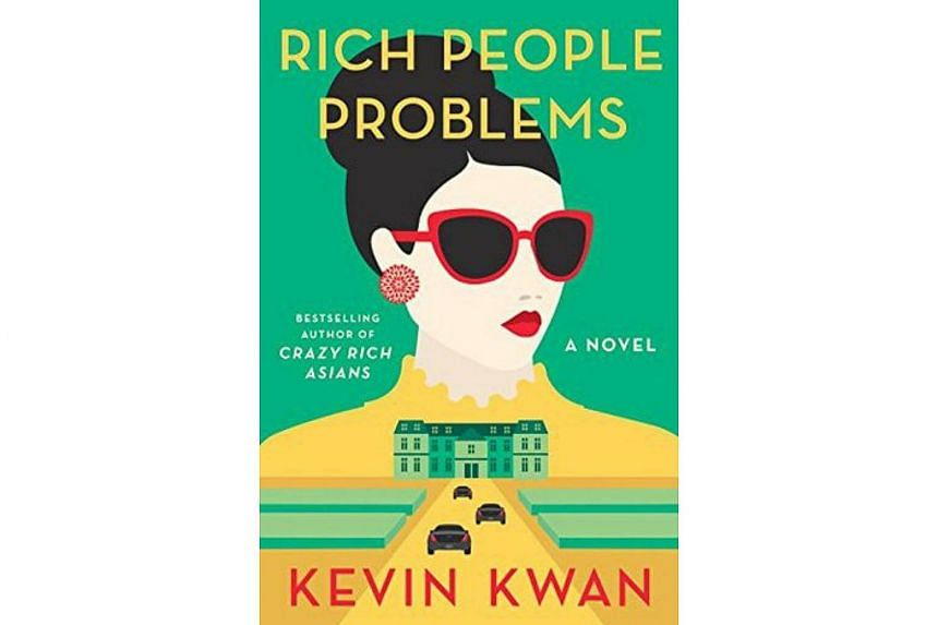 Rich People Problems by Kevin Kwan.