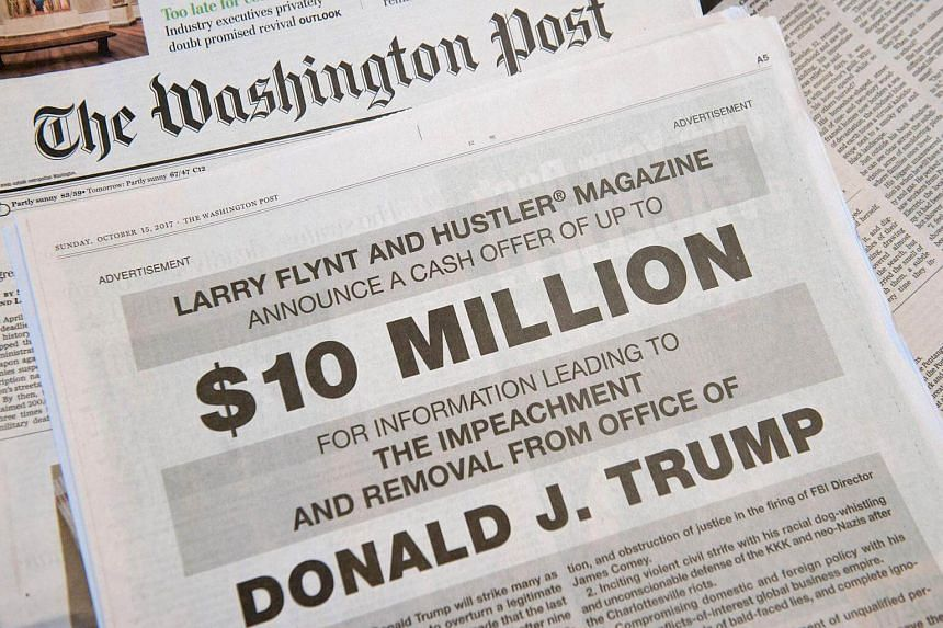 A full-page newspaper advertisement in the Washington Post offering 10 million dollars from Hustler Magazine publisher Larry Flynt for information leading to the impeachment and removal from office of US President Donald Trump, on Oct 15, 2017.
