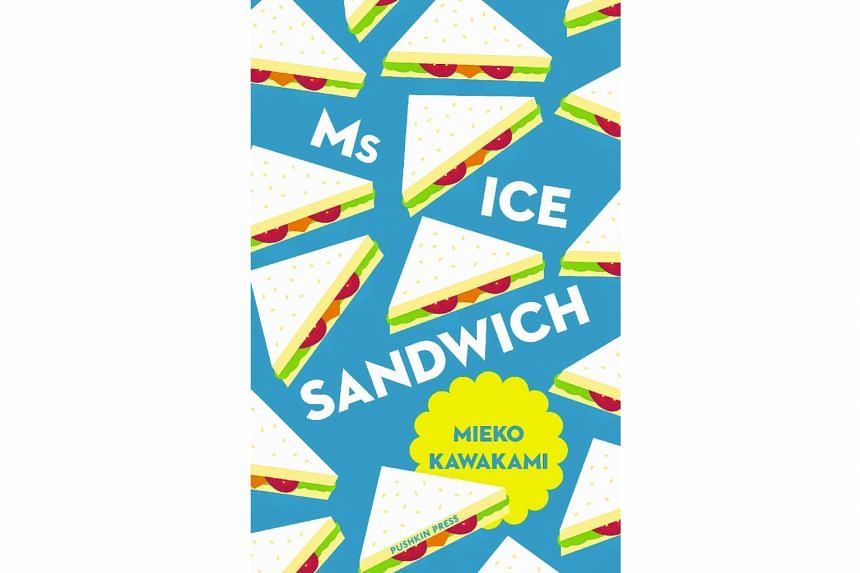 Ms Ice Sandwich , a growing-up tale, is by Mieko Kawakami .