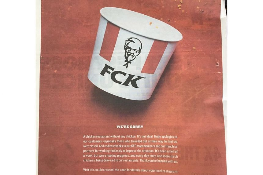 KFC ran a full-page advertisement in newspapers, including tabloids The Sun and Metro on Feb 23, apologising for the chicken shortage.