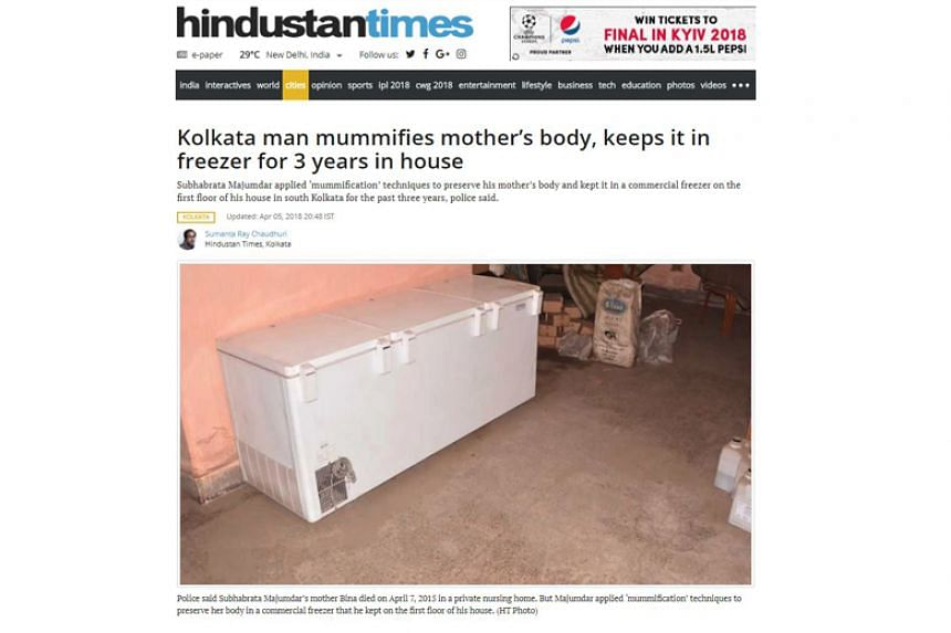 The man appeared to believe his mother would be reborn if her body was preserved, according to Kolkata police.