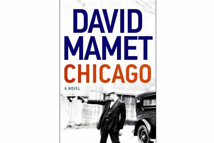 Chicago (above) by David Mamet .
