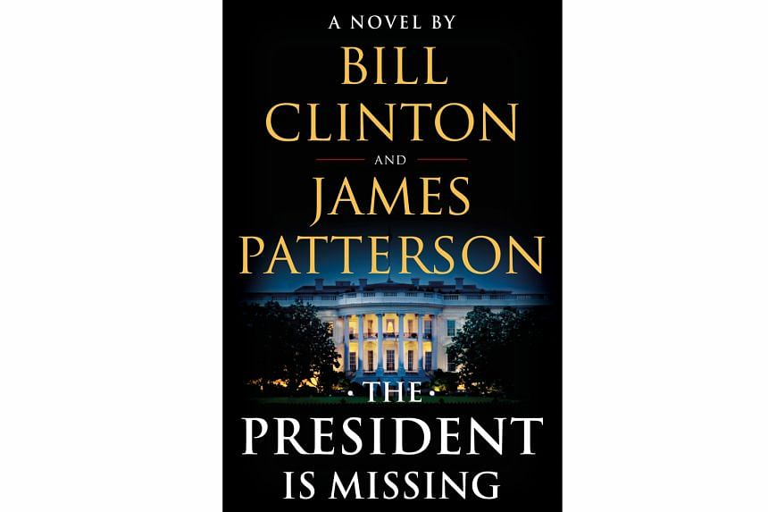 Thriller author James Patterson and former US president Bill Clinton take jabs at the current administration in The President Is Missing.
