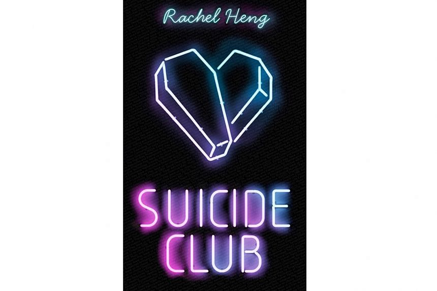 Suicide Club (above) is the debut novel of Singaporean writer Rachel Heng.