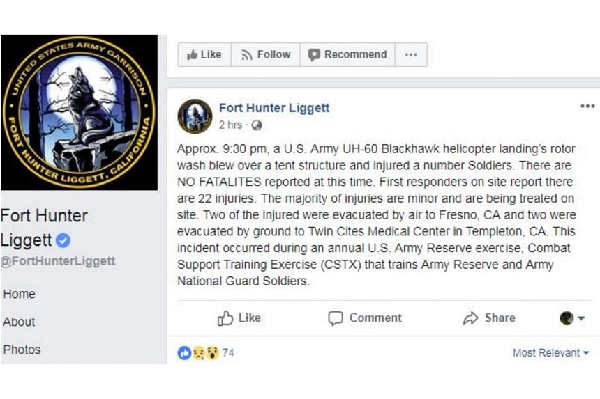 Fort Hunter Liggett said on its Facebook page that some 22 injuries were reported after a US Army UH-60 Blackhawk helicopter landing rotor wash caused a tent to collapse at about 9.30pm July 18, 2018.