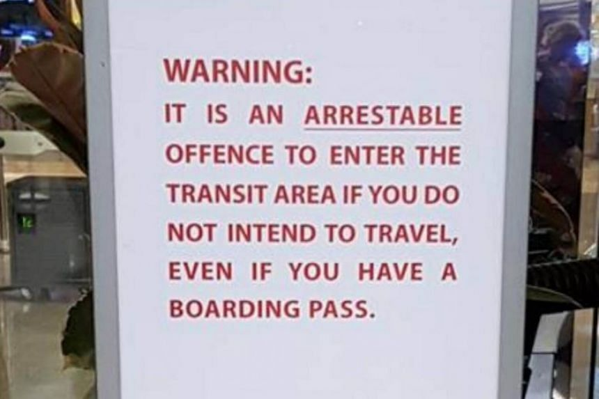 Police said those who enter the transit areas with a boarding pass should only be there for the purpose of travelling to their next destinations.