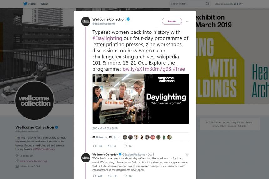 "Instead of the word ""woman"", the Wellcome Collection decided to use the term ""womxn"" to sell its four-day Daylighting event, which features writing and art aimed at showing ""how womxn can challenge existing archives""."