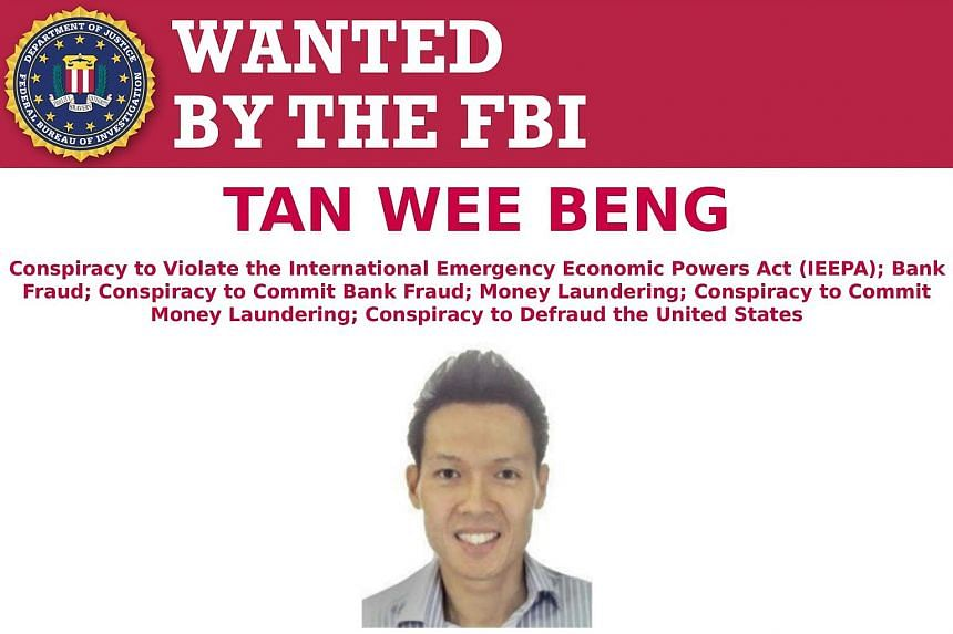 """Singaporean businessman Tan Wee Beng on an FBI """"Wanted"""" poster. A warrant of arrest for him has been out since Aug 29."""