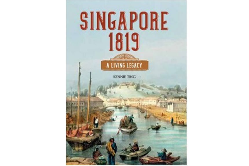 SINGAPORE 1819: A LIVING LEGACY By Kennie Ting