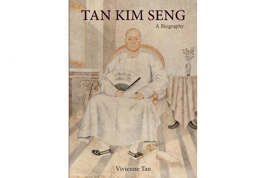 TAN KIM SENG: A BIOGRAPHY By Vivienne Tan