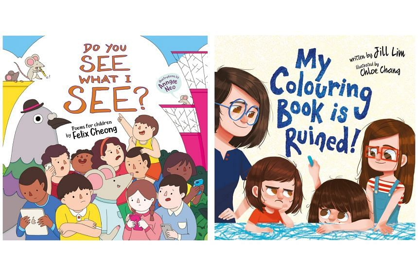 CHILDREN'S - DO YOU SEE WHAT I SEE? by Felix Cheong (left) and MY COLOURING BOOK IS RUINED! by Jill Lim (right).