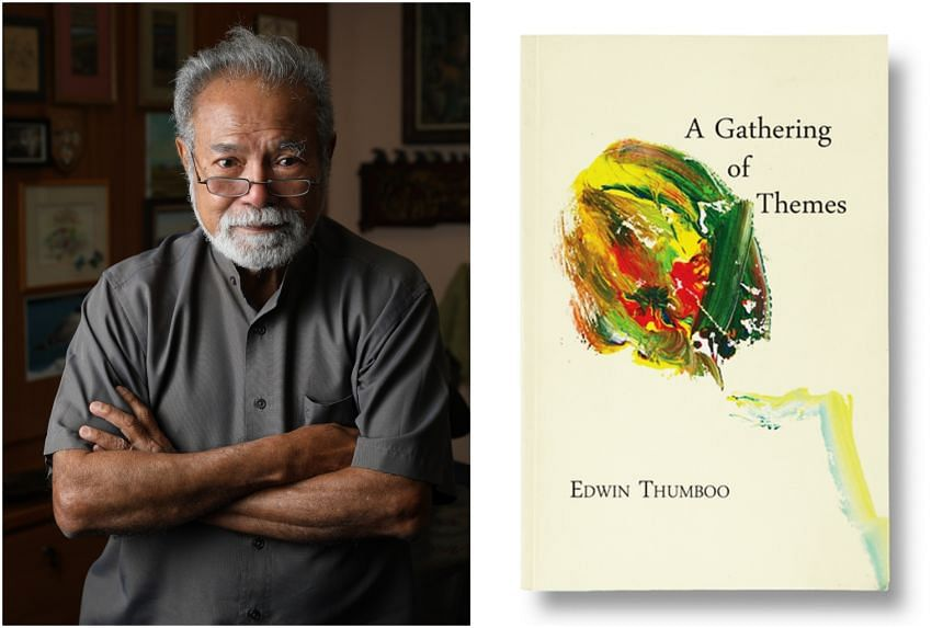 Edwin Thumboo's latest collection, A Gathering Of Themes, gathers 109 poems, from sweeping works on history and nationhood to reflections on religion to love poems about his wife, Madam Yeo Swee Chin.