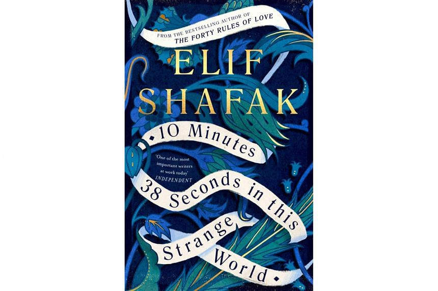 British-Turkish author Elif Shafak writes 10 Minutes 38 Seconds In This Strange World through the eyes of Leila, who is abused as a child and later sold into prostitution.