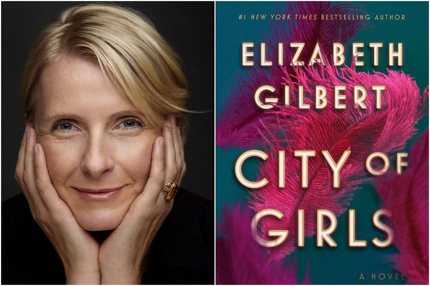 City Of Girls,  American writer Elizabeth Gilbert's third novel, is a wild, glamorous look at showgirls in 1940s New York.